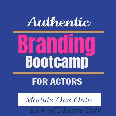 Actor Branding – MODULE 1